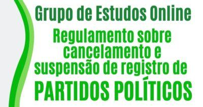 cancelamento e suspensão de registro de partidos políticos